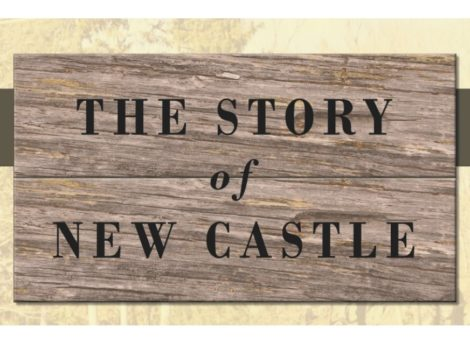 The Story of New Castle